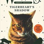 Tigerheart's Shadow is Published Today in the US