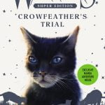 Crowfeather's Trial Published and BlogClan's 10 Year Anniversary