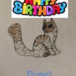 Happy Birthday, Plumeflake!