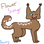 💐Flowerpaw/song, call me Flowie or Flowo💐
